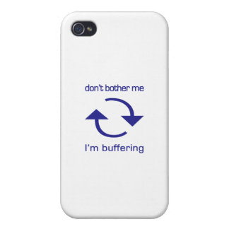 Don't Bother Me - I'm Buffering (blue text) iPhone 4 Cases