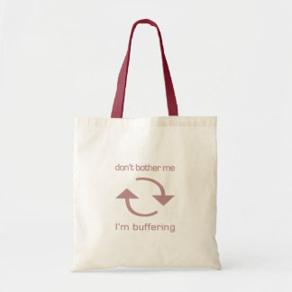 Don't Bother Me - I'm Buffering (pink text) Tote Bag
