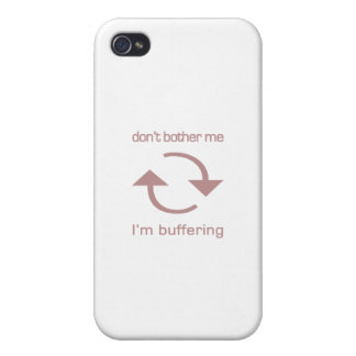 Don't Bother Me - I'm Buffering (pink text) iPhone 4 Cases