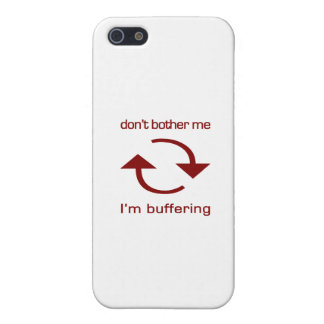 Don't Bother Me - I'm Buffering (red text) iPhone 5 Cover