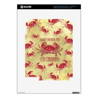 Don't bother me, I'm crabby! Decal For iPad 3