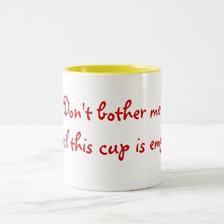 Don't bother me Two-Tone coffee mug