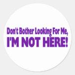 Don't Bother Round Sticker