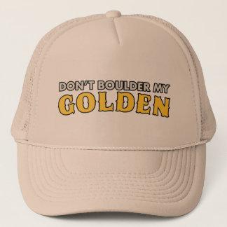 Don't Boulder My Golden Hat