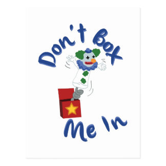 Don't Box Me In Postcard