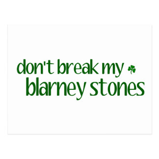 Dont Break Blarney Stones Postcard