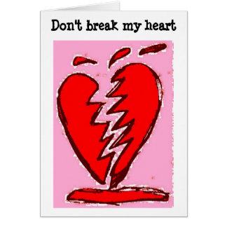 Don't break my heart stationery note card