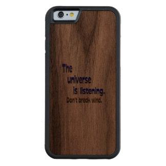 Don't Break Wind - Universe is Listening Carved Walnut iPhone 6 Bumper Case
