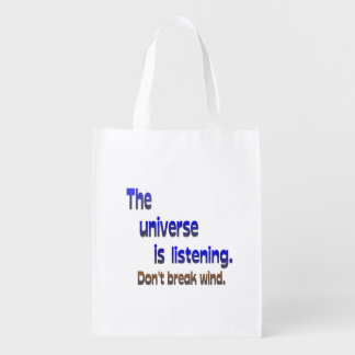 Don't Break Wind - Universe is Listening Grocery Bag
