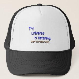 Don't Break Wind - Universe is Listening Trucker Hat