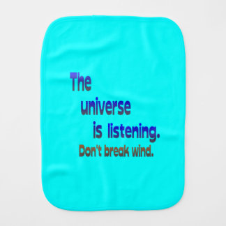 Don't Break Wind - Universe is Listening Baby Burp Cloths