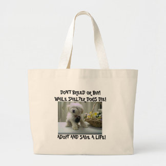 DON'T BREED OR BUY BAG