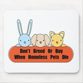 Don't Breed Or Buy Mouse Pad