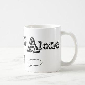 Don't Brew Alone Mug