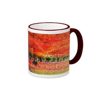 Dont Brood with Life Ringer Coffee Mug