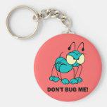 don't bug me basic round button keychain