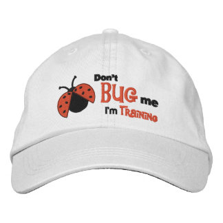 Don't Bug Me - embroidered cap Embroidered Hats