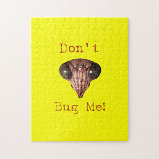 Don't Bug Me Jigsaw Puzzle