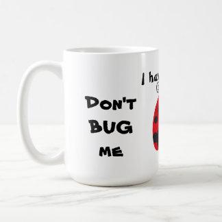 Don't BUG Me - Large Mug