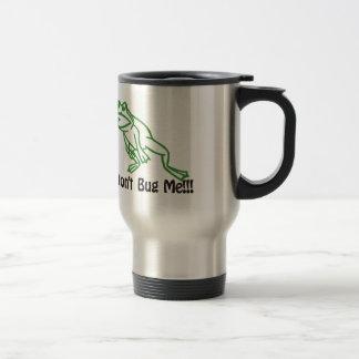 Dont Bug Me 15 Oz Stainless Steel Travel Mug