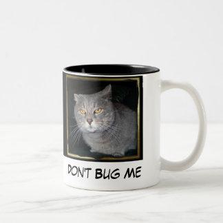 Don't Bug Me Coffee Mugs