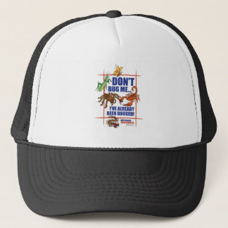 Dont Bug Me Trucker Hat
