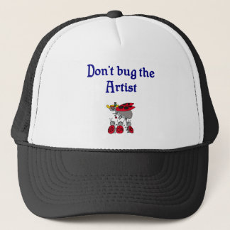 Don't bug the Artist Hat