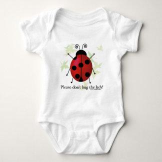 Don't bug the Lady Tshirts