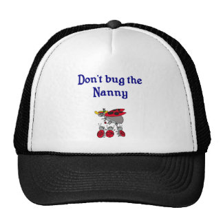 Don't bug the Nanny Hat