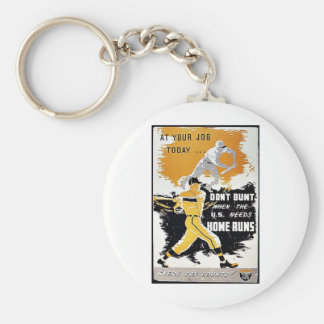 Don't Bunt When The U.S. Needs Home Runs Keychains
