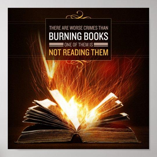 Don T Burn Books Read Them Poster Print Zazzle Com