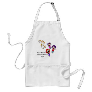 Don't Burn Your Chickens Behind You! Adult Apron
