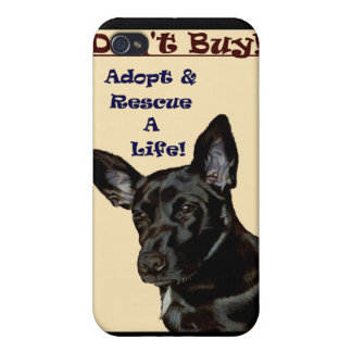 Don't Buy! Adopt & Rescue A Life! iPhone 4 Cases