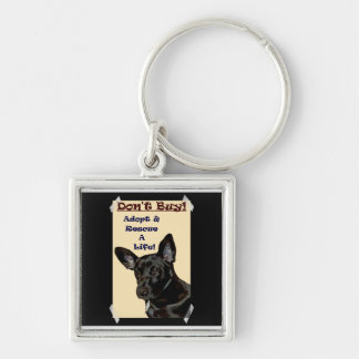 Don't Buy! Adopt & Rescue A Life! Keychain