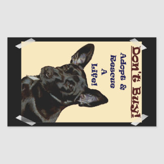 Don't Buy! Adopt & Rescue A Life! Rectangular Sticker