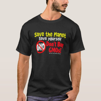 Dont Buy GMOs T-Shirt