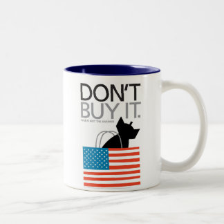 Don't buy it war is not the answer Two-Tone coffee mug