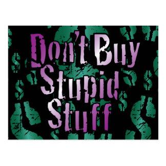 Don't Buy Stupid Stuff! on Black Postcard