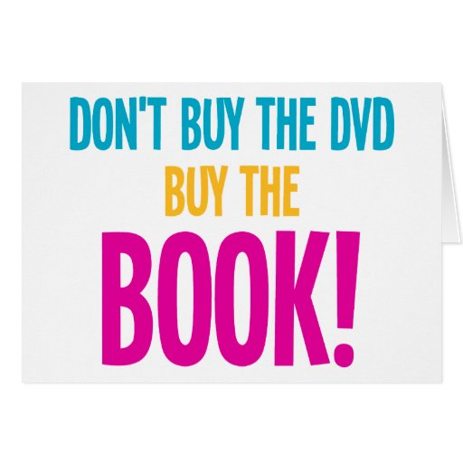 Don't Buy The DVD, Buy The Book Card