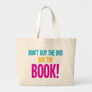 Don't Buy The DVD, Buy The Book Large Tote Bag