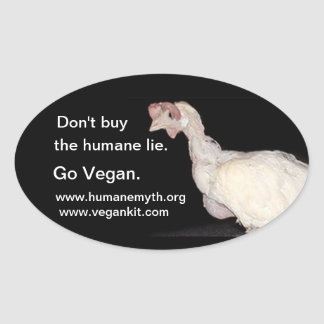 Don't by the humane lie (eggs) oval stickers