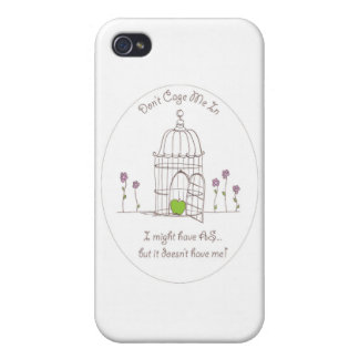 Don't Cage Me In Cover For iPhone 4