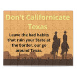 Don't Californicate Texas Acrylic Puzzle