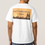 Don't Californicate Texas T-Shirts