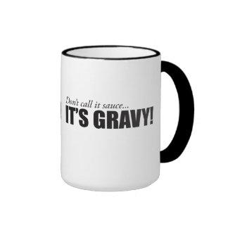 Don't call it sauce, IT'S GRAVY! Ringer Mug