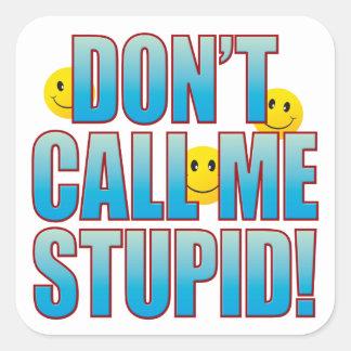Don't Call Life B Square Sticker