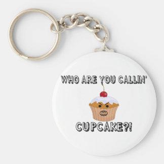Don't Call Me Cupcake Keychain