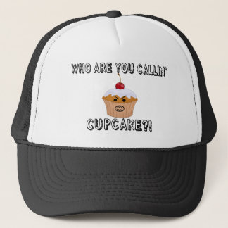 Don't Call Me Cupcake Trucker Hat