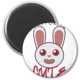 Dont Call Me Cute 2 Inch Round Magnet