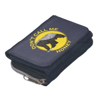 Don't Call Me Honey, Honey Badger Feminist Slogan Wallet